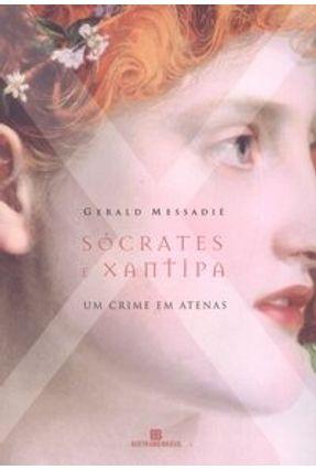 Sócrates e Xantipa - Um Crime em Atenas