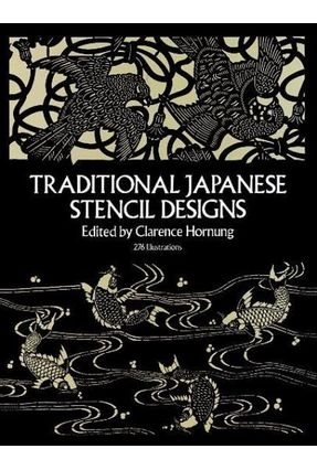 Traditional Japanese Stencil Designs - Hornung,Clarence | Hoshan.org