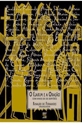 O Clarim e a Oração - Fernandes,Rinaldo   Nisrs.org
