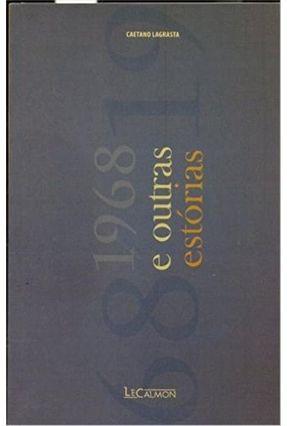 1968 e Outras Estórias - Lagrasta,Caetano | Hoshan.org