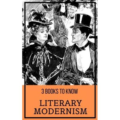 3 books to know: Literary Modernism