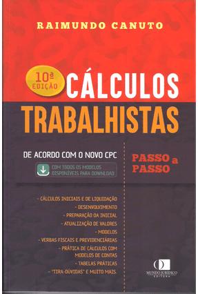 Cálculos Trabalhistas Passo A Passo - 10ª Ed. 2017 - Canuto,Raimundo   Hoshan.org