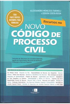 Recursos No Novo Código de Processo Civil - Farinelli,Alexsandro Menezes Costa Rosa,Edson | Tagrny.org