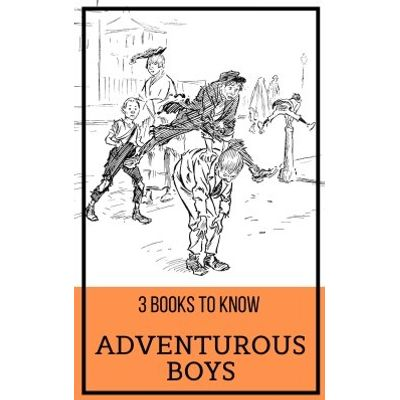 3 books to know: Adventurous Boys