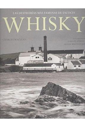 Whisky - Las Destilerías Más Famosas De Escocia - Maclean,Charles | Hoshan.org