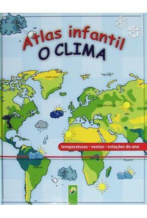 Atlas Infantil - o Clima - Paisagem,Editora | Nisrs.org