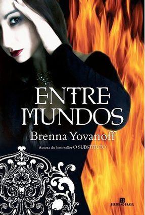 Entre Mundos - Yovanoff,Brenna | Hoshan.org
