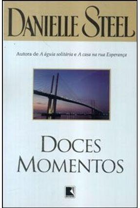 Doces Momentos - Steel,Danielle Steel,Danielle | Hoshan.org