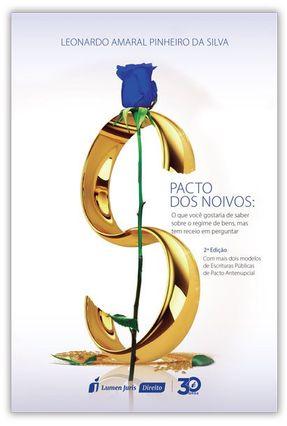Pacto Dos Noivos - 2ª Ed. 2019 - Silva,Leonardo Amaral Pinheiro da pdf epub