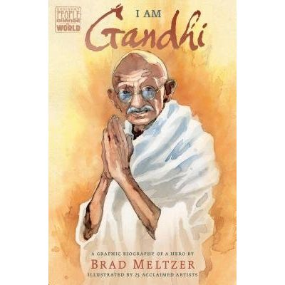 I Am Gandhi - A Graphic Biography Of A Hero