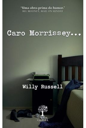 Caro Morrissey... - Russel,Willy | Nisrs.org