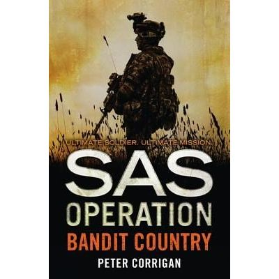Bandit Country - SAS Operation