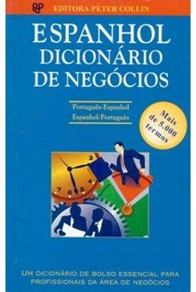 Espanhol Dicionário de Negócios - Português-Espanhol / Espanhol-Português - Collin,P.h. | Hoshan.org