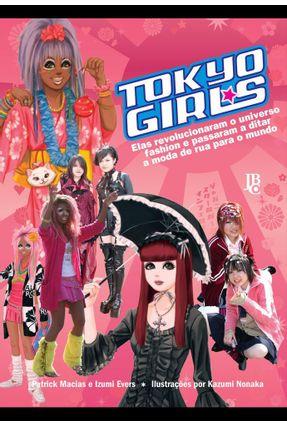 Tokyo Girls - Macias,Patrick Evers,Izumi (CON) Nonaka,Kazumi | Tagrny.org