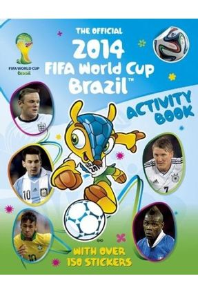 The Official 2014 Fifa World Cup Brazil Activity Book - Stead ,Emily | Hoshan.org
