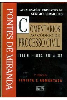 Comentários ao Código de Processo Civil Tomo XII - 2ª Edição 2003 - Miranda,Pontes de | Hoshan.org