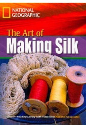 Footprint Reading Library - Level 4  1600 B1 - The Art Of  Making Silk - British English + Multirom - Waring,Rob   Nisrs.org