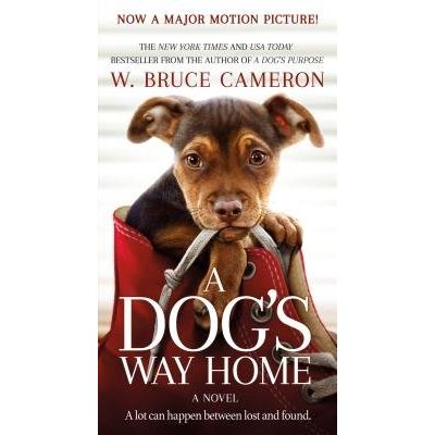 A Dog's Way Home - Movie Tie-In