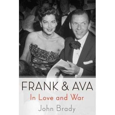 Frank & Ava - In Love And War
