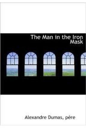 The Man In the Iron Mask - Dumas,Alexandre | Nisrs.org