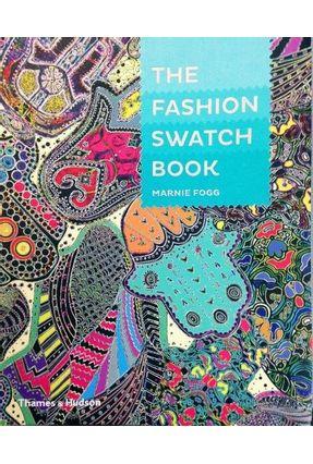 The Fashion Swatch Book - Fogg,Marnie | Tagrny.org