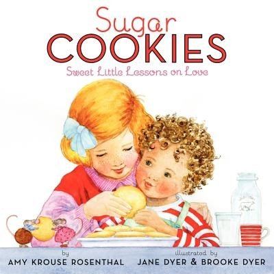 Sugar Cookies - Sweet Little Lessons On Love