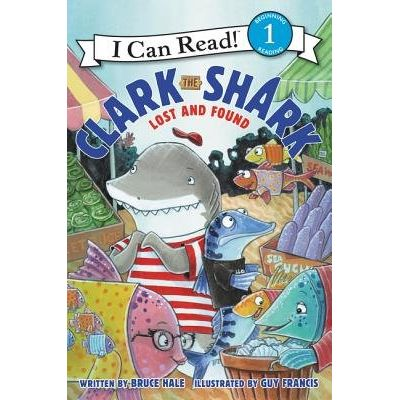 I Can Read!: Level 1 - Clark The Shark: Lost And Found