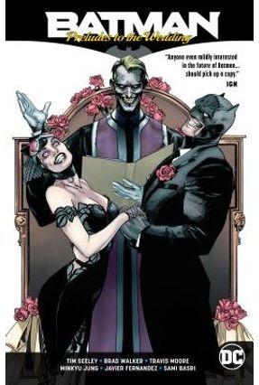 Batman: Preludes To The Wedding - Seeley,Tim pdf epub