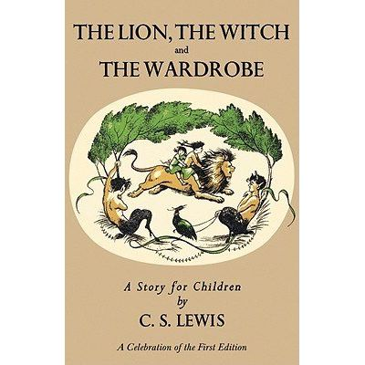 The Lion, The Witch And The Wardrobe - A Celebration Of The First Edition