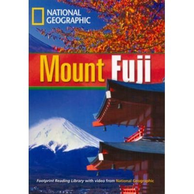 Footprint Reading Library - Level 4  1600 B1 - Mount Fuji - British English + Multirom