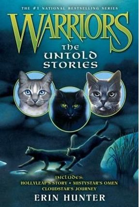 Warriors: The Untold Stories - Hunter,Erin   Hoshan.org