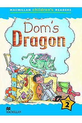 Dom's Dragon - Macmillan Children's Readers - Macmillan | Hoshan.org