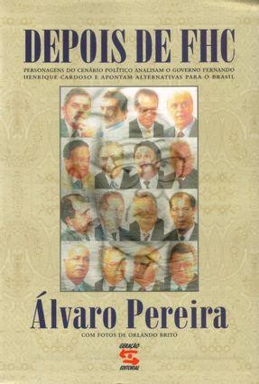 Depois De Fhc - Pereira,Alvaro   Hoshan.org