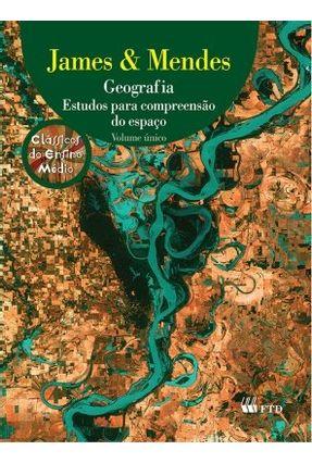 Usado - Geografia - Estudos Para Compreensão do Espaço - Ensino Médio - Vol. Único - Tamdjian,James Onnig Mendes,Ivan Lazzari | Hoshan.org