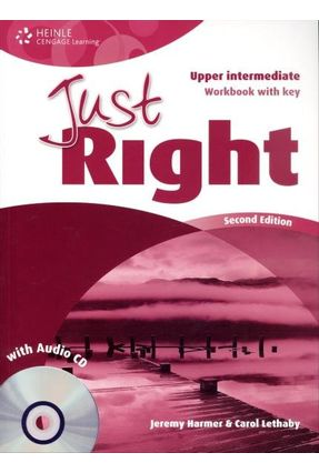 Just Right Upper Intermediate - Workbook With Key - With Audio CD - Harmer,Jeremy | Nisrs.org