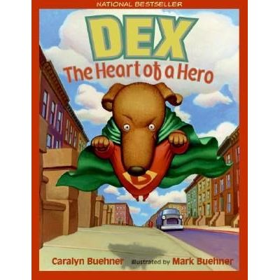 Dex - The Heart Of A Hero
