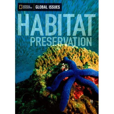 Habitat Preservation - Global Issues - 1060 L
