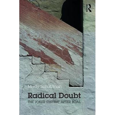 Radical Doubt - The Joker System, After Boal