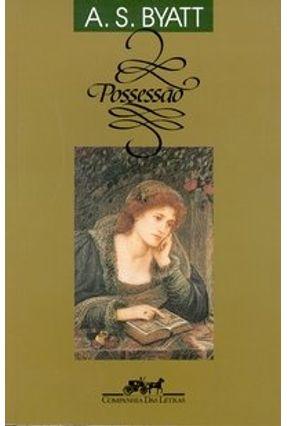 Possessão - Byatt,A. S. Byatt,A. S. pdf epub
