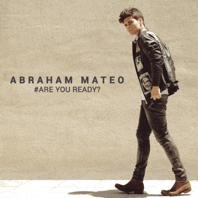 Abraham Mateo - #Are You Ready?