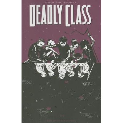 Deadly Class Vol. 2 - Kids of the Black Hole