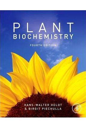 Plant Biochemistry - Heldt,Hans-Walter Piechulla, Birgit | Nisrs.org