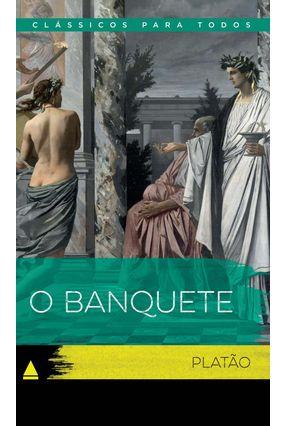 O Banquete - Col. Clássicos Para Todos - Platão pdf epub