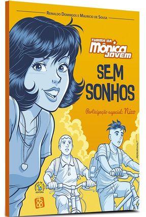 Turma Da Mônica Jovem - Sem Sonhos - Sousa,Maurício de Domingos,Reinaldo | Tagrny.org