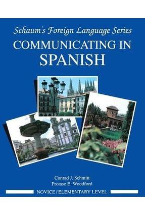 Communicating in Spanish - Schmitt,Conrad J. pdf epub