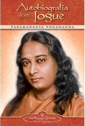 Autobiografia de Um Iogue - Versão Econômica - Yogananda,Paramhansa   Hoshan.org