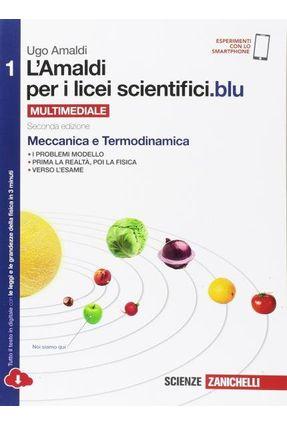 L'amaldi Per I Licei Scientifici - Vol. 1 - Amaldi,Ugo | Hoshan.org