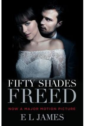 Fifty Shades Freed - Book 3 Of The Fifty Shades Trilogy - Movie Tie-In - James,E. L. | Tagrny.org