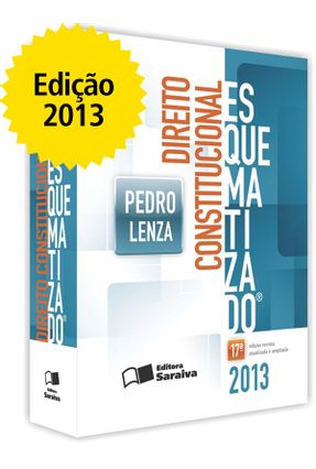 Direito Constitucional Esquematizado - 17ª Ed. 2013 - Lenza,Pedro pdf epub