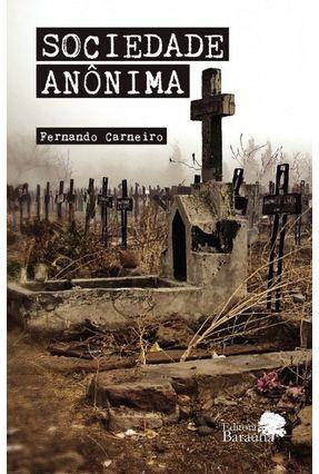 Sociedade Anônima - Carneiro,Fernando | Tagrny.org